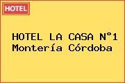 HOTEL LA CASA N°1 Montería Córdoba