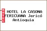 HOTEL LA CASONA FERICUANA Jericó Antioquia