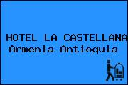 HOTEL LA CASTELLANA Armenia Antioquia