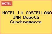 HOTEL LA CASTELLANA INN Bogotá Cundinamarca