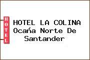 HOTEL LA COLINA Ocaña Norte De Santander
