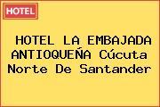 HOTEL LA EMBAJADA ANTIOQUEÑA Cúcuta Norte De Santander