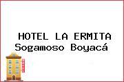 HOTEL LA ERMITA Sogamoso Boyacá