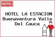 HOTEL LA ESTACION Buenaventura Valle Del Cauca