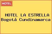 HOTEL LA ESTRELLA Bogotá Cundinamarca