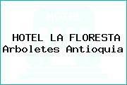 HOTEL LA FLORESTA Arboletes Antioquia