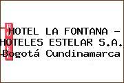 HOTEL LA FONTANA - HOTELES ESTELAR S.A. Bogotá Cundinamarca