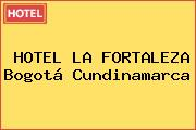 HOTEL LA FORTALEZA Bogotá Cundinamarca