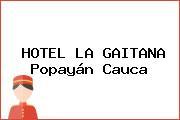 HOTEL LA GAITANA Popayán Cauca