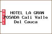 HOTEL LA GRAN POSADA Cali Valle Del Cauca