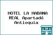 HOTEL LA HABANA REAL Apartadó Antioquia
