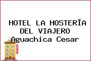 HOTEL LA HOSTERÍA DEL VIAJERO Aguachica Cesar