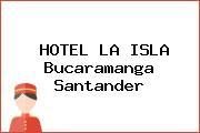 HOTEL LA ISLA Bucaramanga Santander