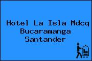 Hotel La Isla Mdcq Bucaramanga Santander