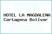 HOTEL LA MAGDALENA Cartagena Bolívar