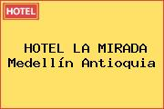 HOTEL LA MIRADA Medellín Antioquia