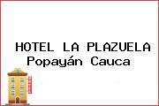HOTEL LA PLAZUELA Popayán Cauca