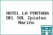 HOTEL LA PORTADA DEL SOL Ipiales Nariño