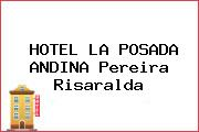 HOTEL LA POSADA ANDINA Pereira Risaralda