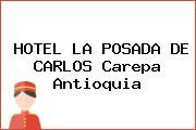 HOTEL LA POSADA DE CARLOS Carepa Antioquia
