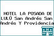 HOTEL LA POSADA DE LULÚ San Andrés San Andrés Y Providencia