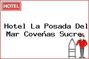 Hotel La Posada Del Mar Coveñas Sucre