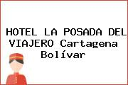HOTEL LA POSADA DEL VIAJERO Cartagena Bolívar