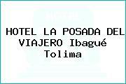 HOTEL LA POSADA DEL VIAJERO Ibagué Tolima