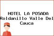 HOTEL LA POSADA Roldanillo Valle Del Cauca