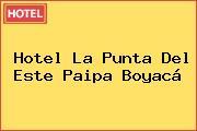 Hotel La Punta Del Este Paipa Boyacá