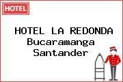 HOTEL LA REDONDA Bucaramanga Santander