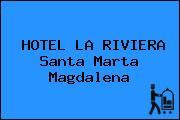 HOTEL LA RIVIERA Santa Marta Magdalena