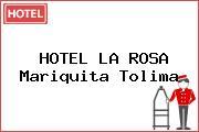 HOTEL LA ROSA Mariquita Tolima