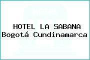 HOTEL LA SABANA Bogotá Cundinamarca