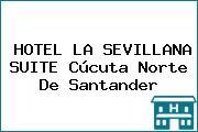 HOTEL LA SEVILLANA SUITE Cúcuta Norte De Santander