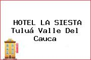 HOTEL LA SIESTA Tuluá Valle Del Cauca