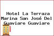 Hotel La Terraza Marina San José Del Guaviare Guaviare
