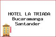 HOTEL LA TRIADA Bucaramanga Santander