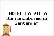 HOTEL LA VILLA Barrancabermeja Santander
