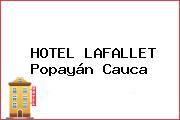 HOTEL LAFALLET Popayán Cauca