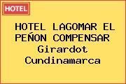 HOTEL LAGOMAR EL PEÑON COMPENSAR Girardot Cundinamarca