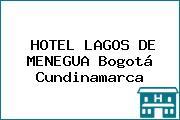 HOTEL LAGOS DE MENEGUA Bogotá Cundinamarca