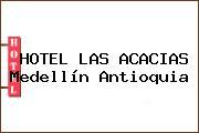 HOTEL LAS ACACIAS Medellín Antioquia