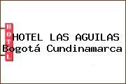HOTEL LAS AGUILAS Bogotá Cundinamarca