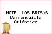 HOTEL LAS BRISAS Barranquilla Atlántico