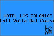 HOTEL LAS COLONIAS Cali Valle Del Cauca