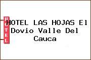 HOTEL LAS HOJAS El Dovio Valle Del Cauca