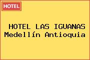 HOTEL LAS IGUANAS Medellín Antioquia