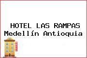 HOTEL LAS RAMPAS Medellín Antioquia