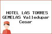 HOTEL LAS TORRES GEMELAS Valledupar Cesar